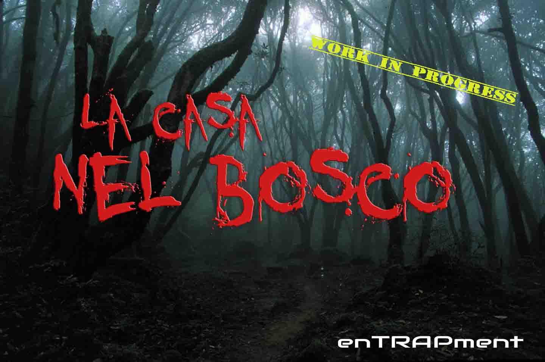 escape room Cagliari - enTRAPment, la casa nel bosco. NUova esacpe room thriller/horror in lavorazione. La più spaventosa della Sardegna!
